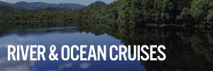 River & Ocean Cruises