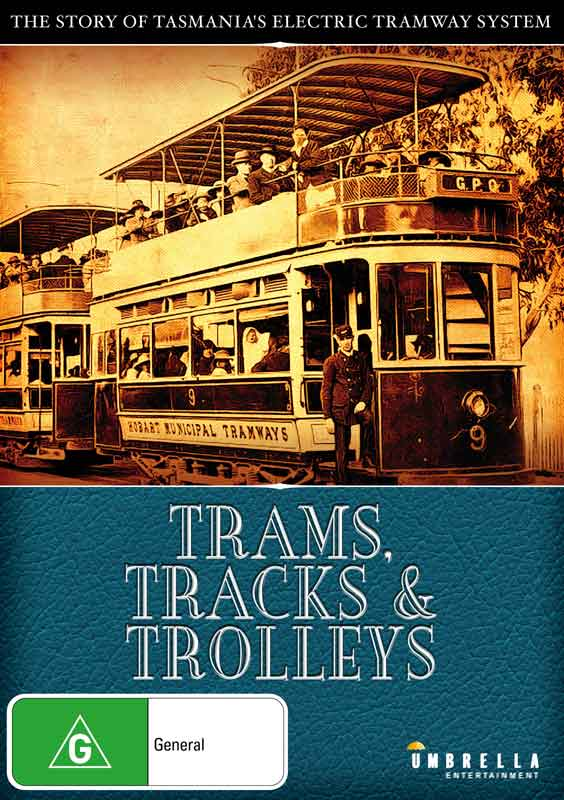 trams, tracks, trolleys, tasmania, dvd, hobart, launceston, transport tasmania, busses, railway, urban transport