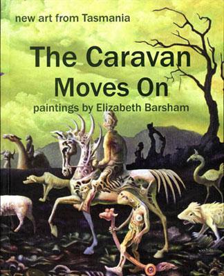 elizabeth barsham,caravan moves on, tasmanian artist,tasmanian author